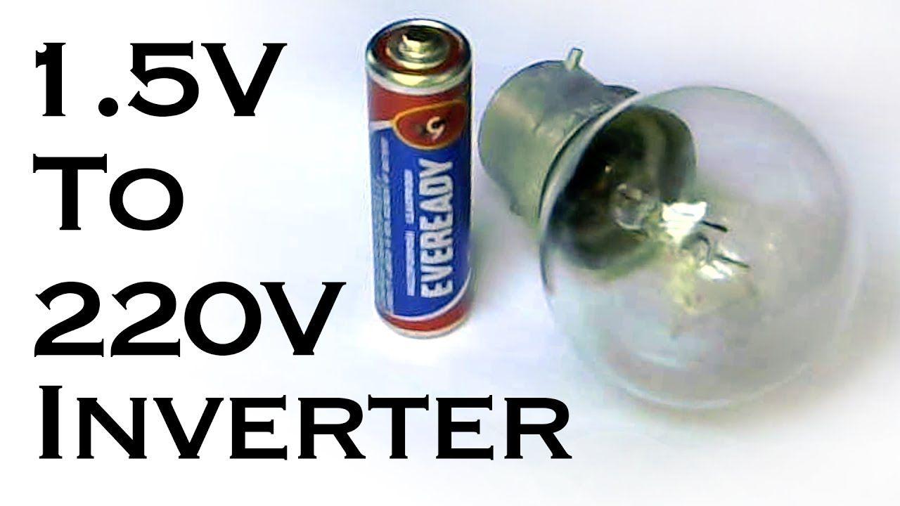 How To Make Aaa 1 5v Battery To 220v Ac Inverter Electronics Projects Diy Diy Electronics Electronic Schematics