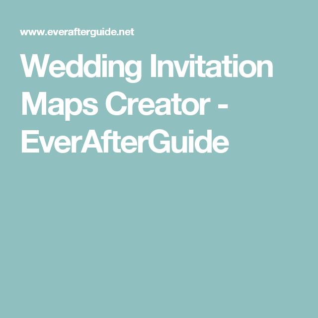 Weddings Wedding Invitation Maps Creator Everafterguide