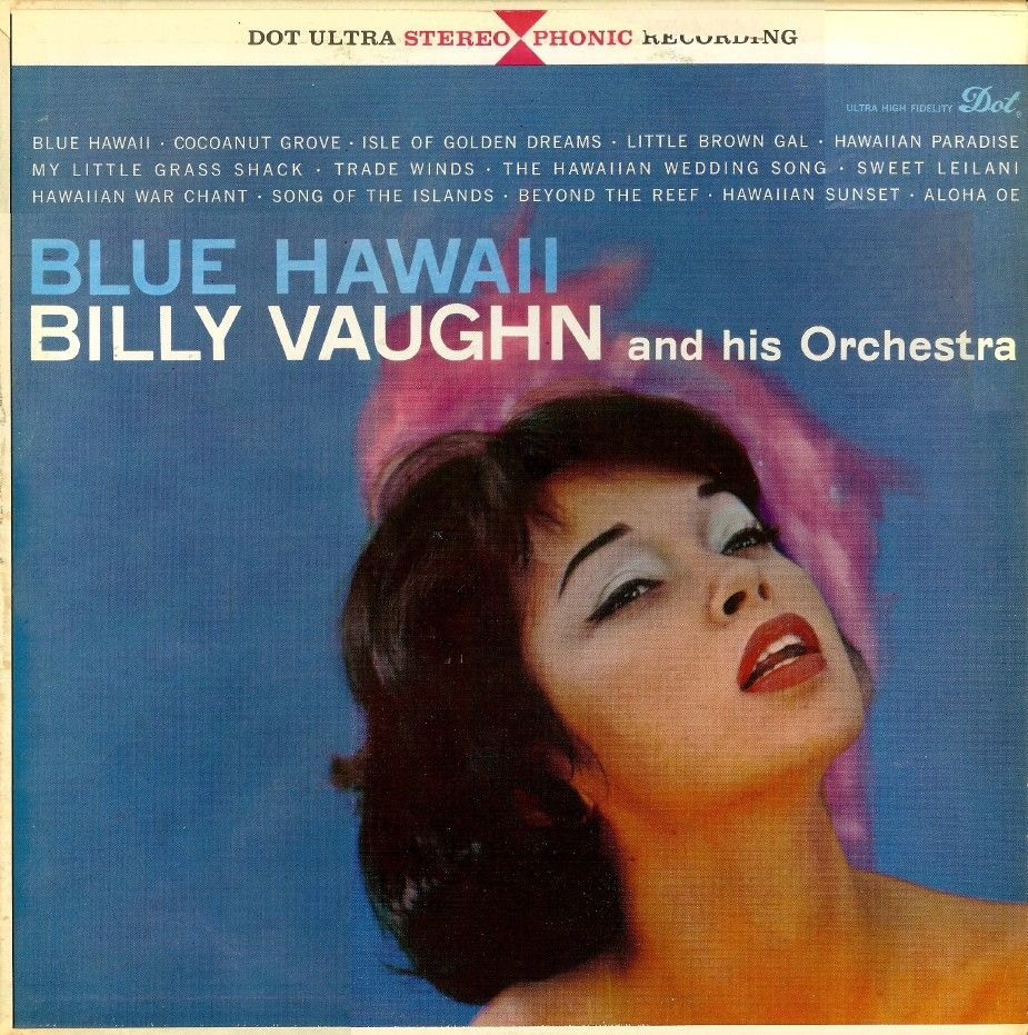 Billy Vaughn and his Orchestra - Blue Hawaii (1959)