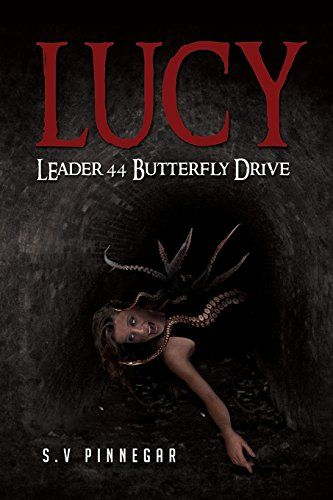 Lucy Leader 44 Butterfly Drive by Mr S V Pinnegar http://www.amazon.com/dp/0473311089/ref=cm_sw_r_pi_dp_mwwovb1D06E7P