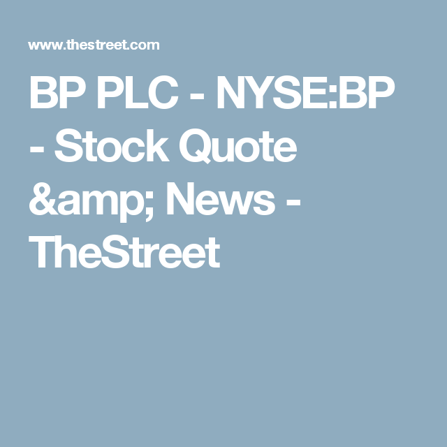 Stock Quote Magnificent Bp Plc  Nysebp  Stock Quote & News  Thestreet  Stocks Energy