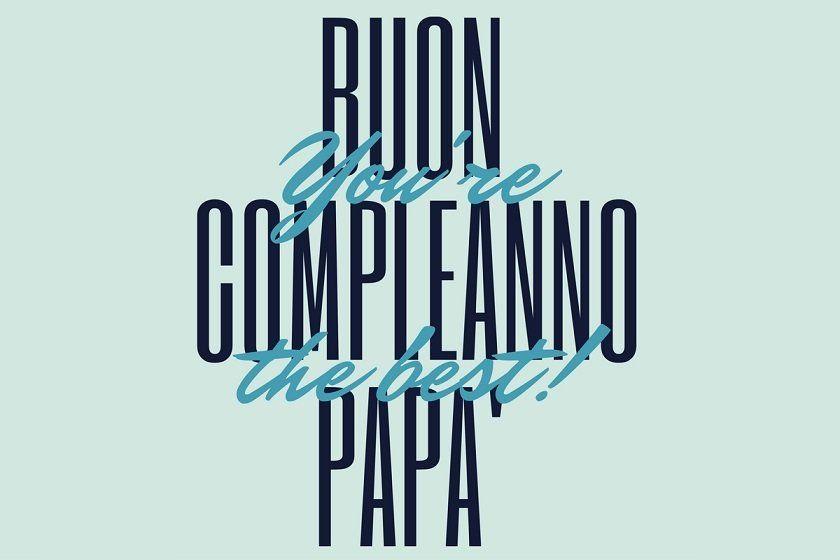 Buon Compleanno Papa Buon Compleanno Papa Buon Compleanno Compleanno Papa