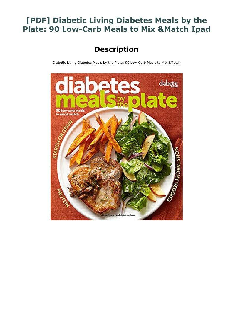 Pdf Diabetic Living Diabetes Meals By The Plate 90 Low Carb