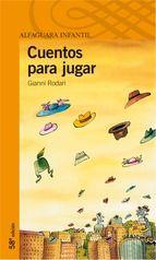 cuentos para jugar (3ª ed.)-gianni rodari-9788420449272