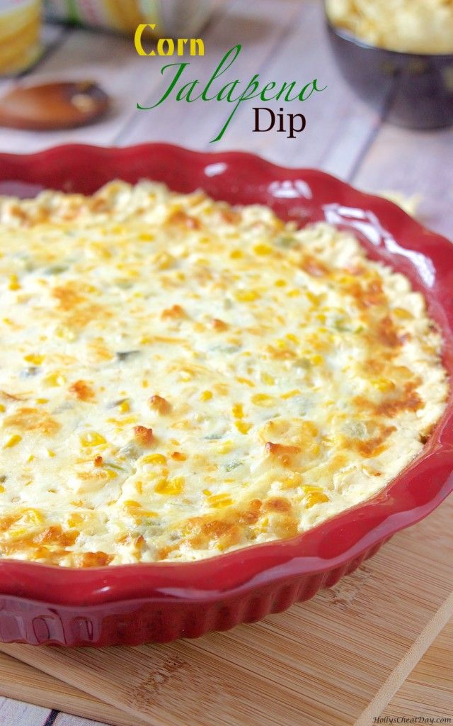 ... Jalapeno Corn Dip on Pinterest | Jalapeno Corn, Corn Dip and Dips