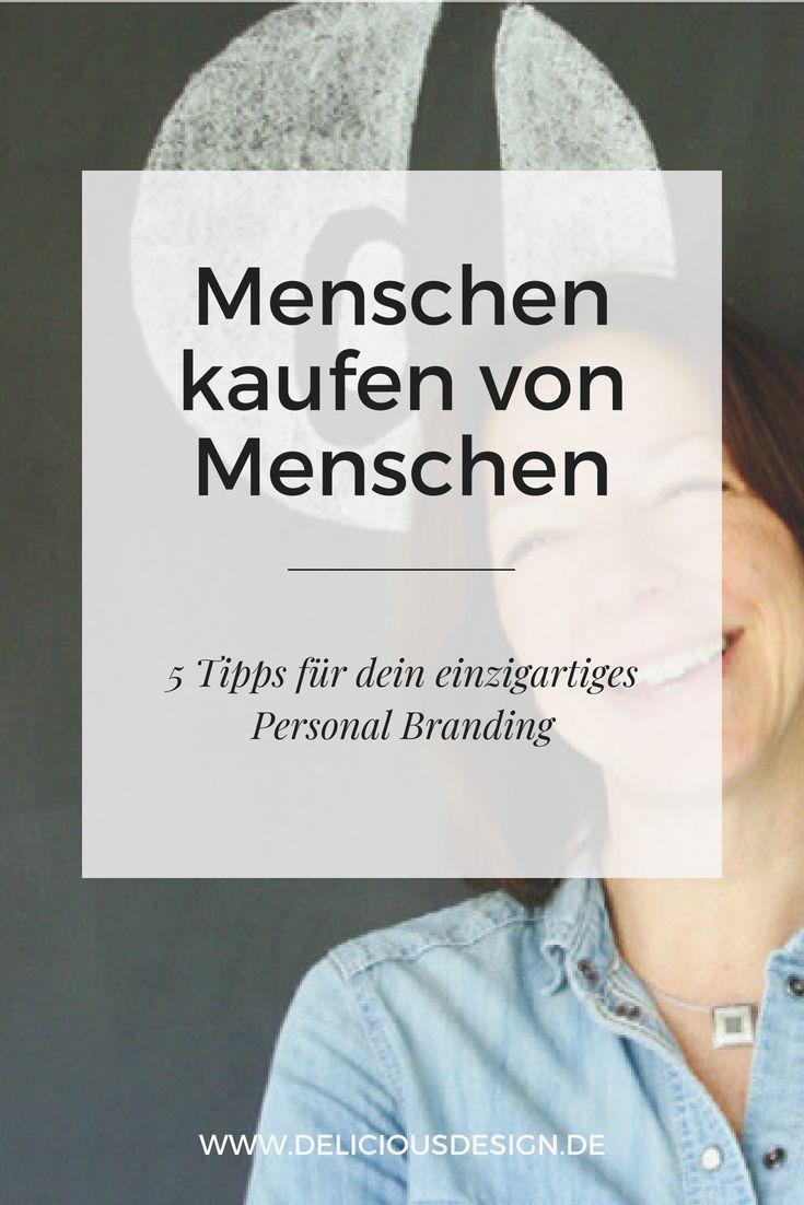 Menschen Kaufen Von Menschen 5 Tipps Fur Dein Personal Branding