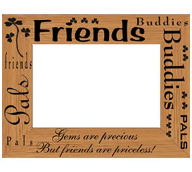 laser engraving on wooden frames design for friendspalsbuddy