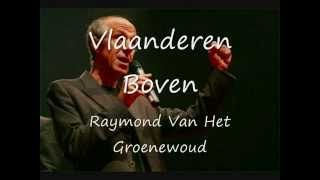 Raymond Van Het Groenewound -  Vlaanderen Boven