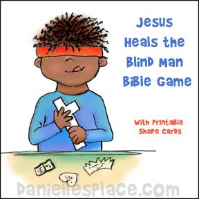 Jesus Heals the Blind Man Game from wwwdaniellesplacecom