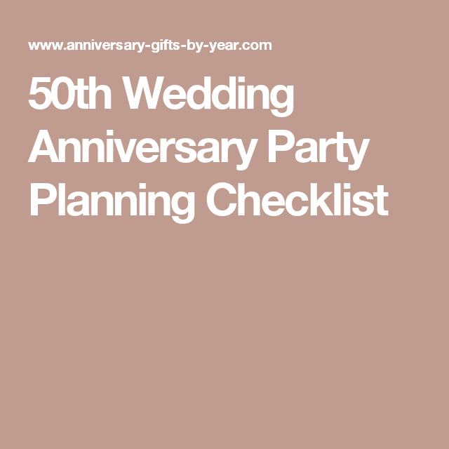 35th Wedding Anniversary Gift Ideas For Parents: 50th Wedding Anniversary Party Planning Checklist In 2019