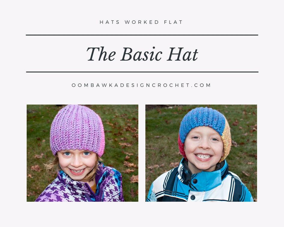 The Basic Hat - Hats Worked Flat - Free Crochet Pattern