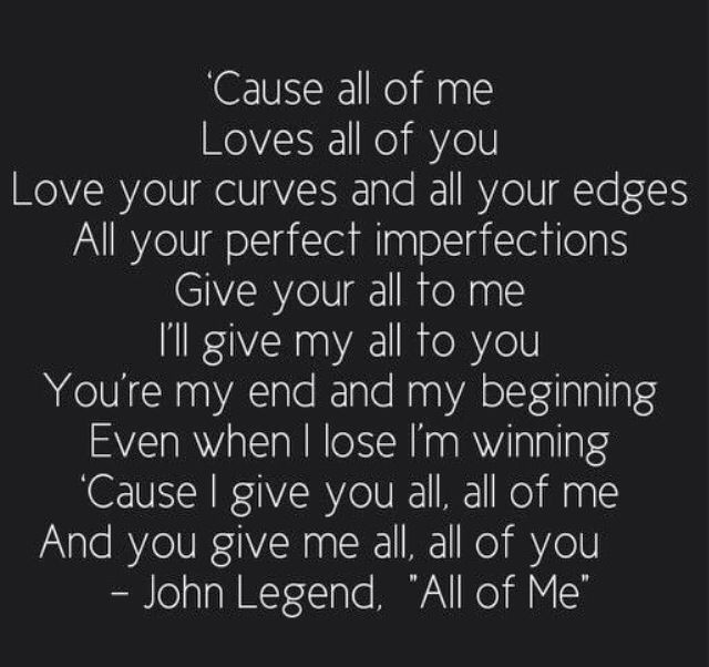 Victoria S Favorite Song At The Moment Is All Of Me By John Legend It Such A Beautiful And She Loves