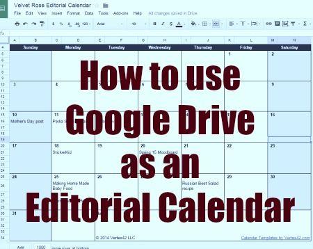 How To Use Google Drive As An Editorial Calendar Docs Blogging