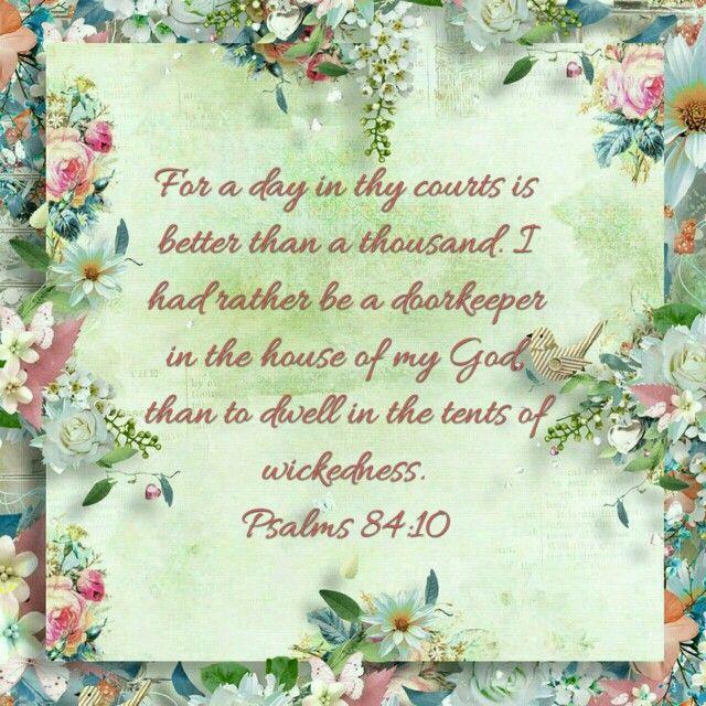 Psalms 84:10 (KJV) | Psalms KJV | Pinterest
