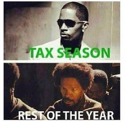 Tax Season Meme Funny Tax Season Taxes Tax Money Lol Funny Pics Tax Memes Tax Season Tax Refund