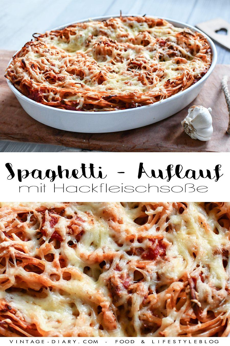 Spaghetti - Auflauf mit Hackfleischsoße - vintage-diary