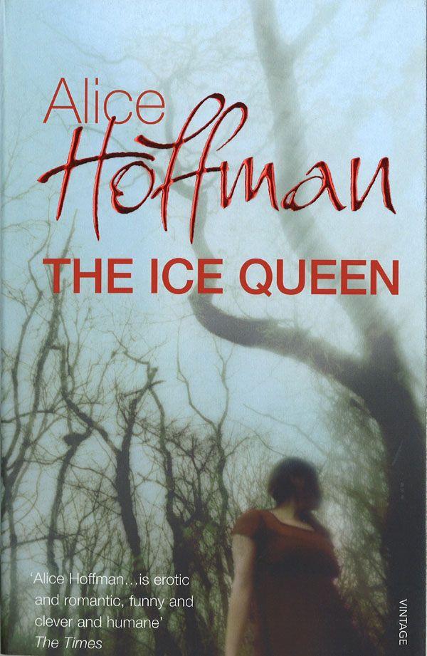 """""""Parce que la magie, sans doute, n'est qu'une façon de voir les choses et de faire sens, un peu. Parce que les histoires n'existent que dans la façon dont on les dit."""" Une nouvelle chronique de Lulu Off the Bridge - Le Blog pour une plongée dans le réalisme magique à l'anglaise ! Alice Hoffman the Ice queen roman"""