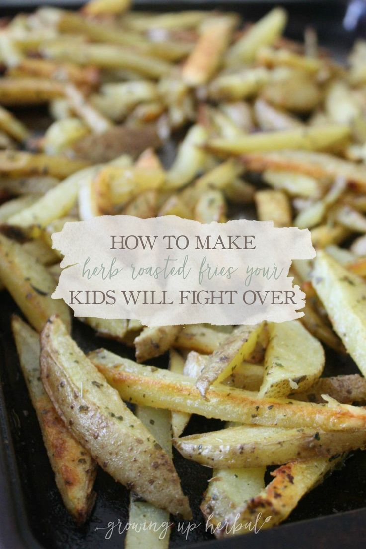 Herb Roasted Fries Recipe Side Dish Heaven Healthy Side