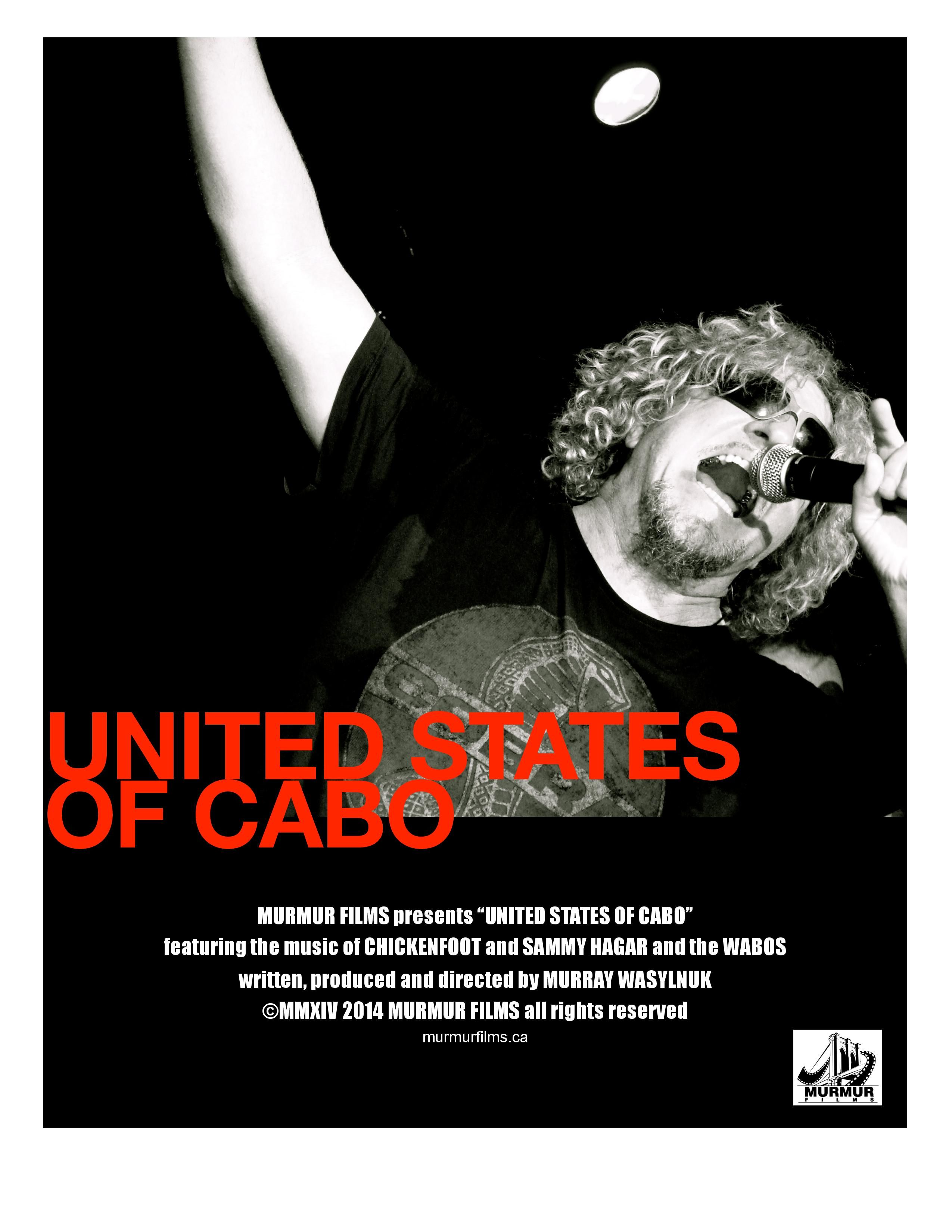 This Is The First Poster Released For My Upcoming Sammy Hagar Inspired Documentary United States Of Cabo Sammy Hagar Band Posters Documentaries