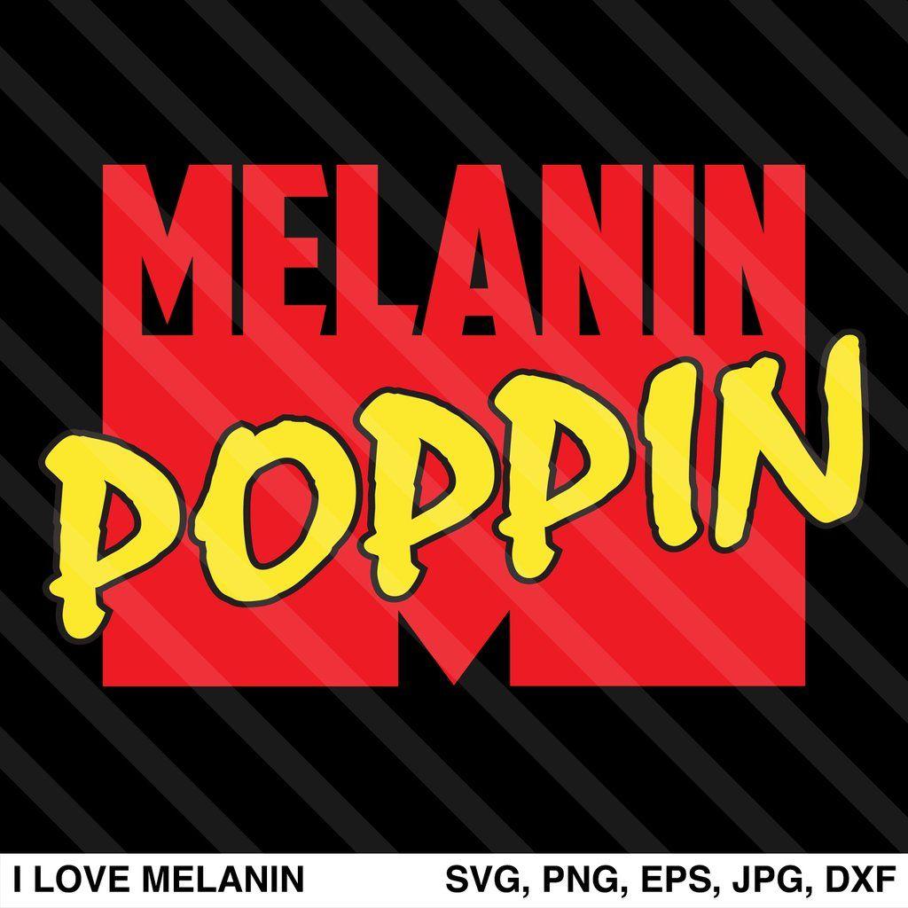 Melanin Poppin Svg Melanin Poppin Melanin Svg