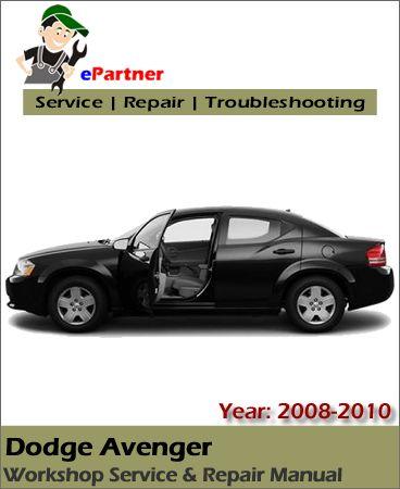 download dodge avenger service repair manual 2008 2009 cars rh pinterest com 2008 dodge avenger repair manual pdf 2008 dodge avenger repair manual