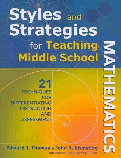 Styles And Strategies For Teaching Middle School Mathematics 21