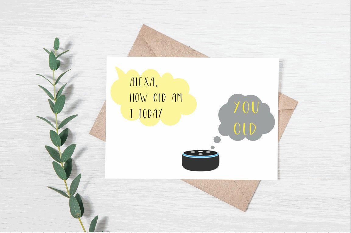 Alexa How Old Am I Birthday Greeting Card Etsy Birthday Greeting Cards Naughty Birthday Cards Husband Birthday Card