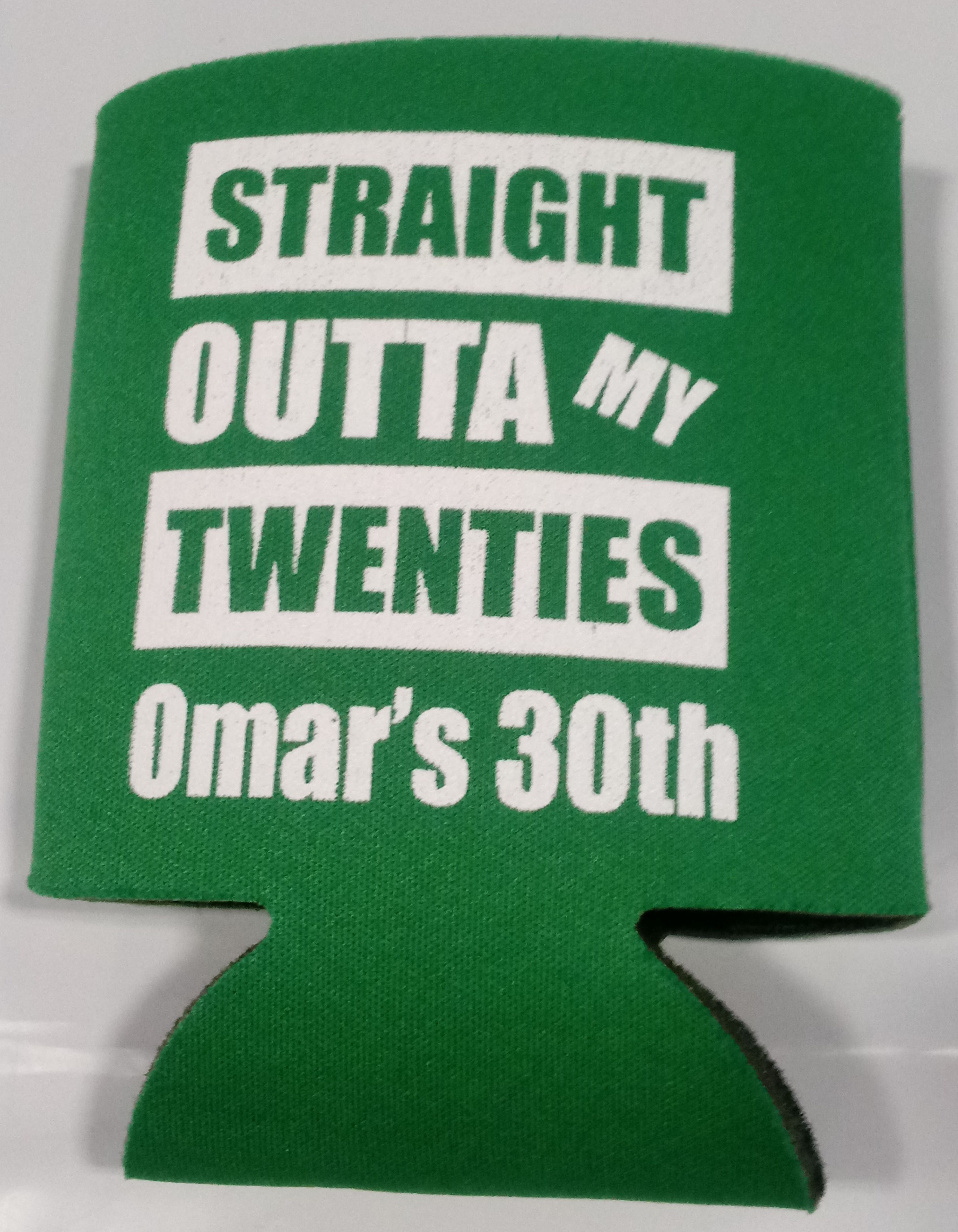 Straight outta my twenties 30th Birthday can coolers party favors SP1332