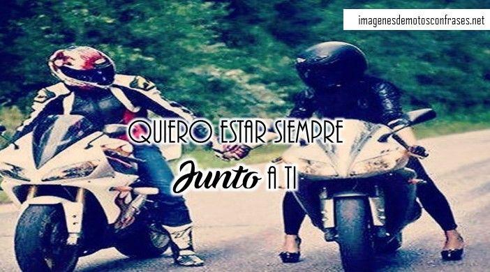 Imágenes De Motos Con Parejas Frases Chingonas En Fotos