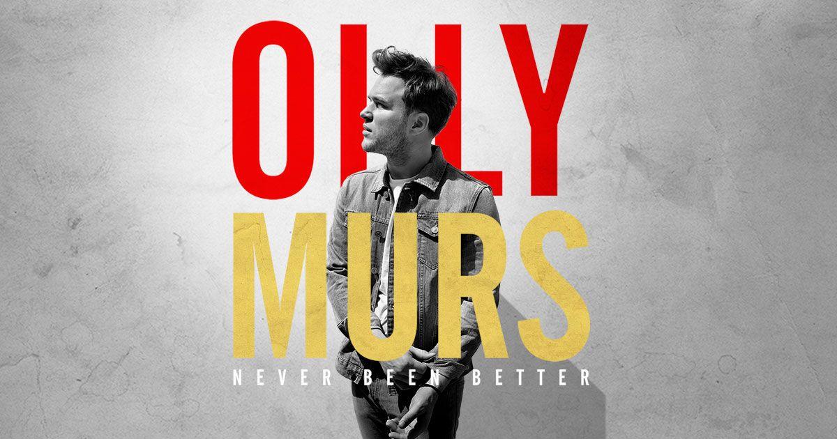 Olly Murs Never Been Better Olly Murs Ready For Love Oly Murs