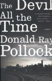 """book review: """"The Devil All the Time"""" by Donald Ray Pollock--this one is messed up in the best way!"""
