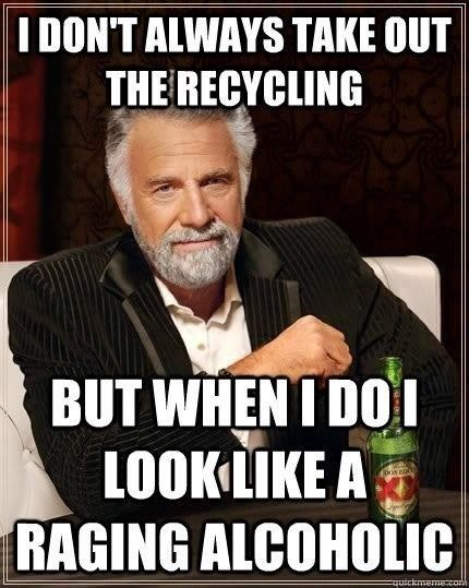 Just Save Those Bottles Cans Funny Quotes Humor Friday Humor