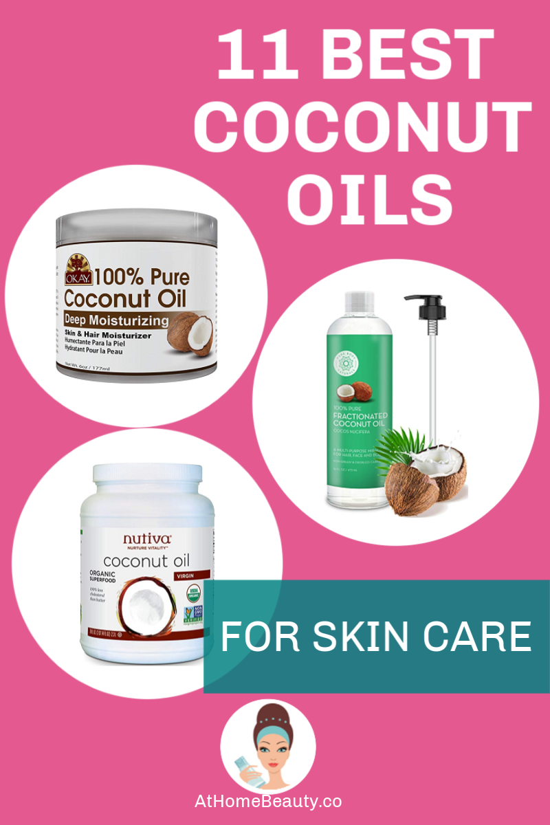 11 Best Coconut Oils For Skin Care Your Skin Deserves That Glow In 2020 Coconut Oil For Skin Best Coconut Oil Oils For Skin