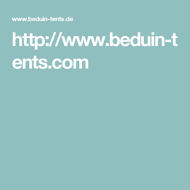 //.beduin-tents.com  sc 1 st  Pinterest & http://www.beduin-tents.com | Zukünftige Projekte | Pinterest