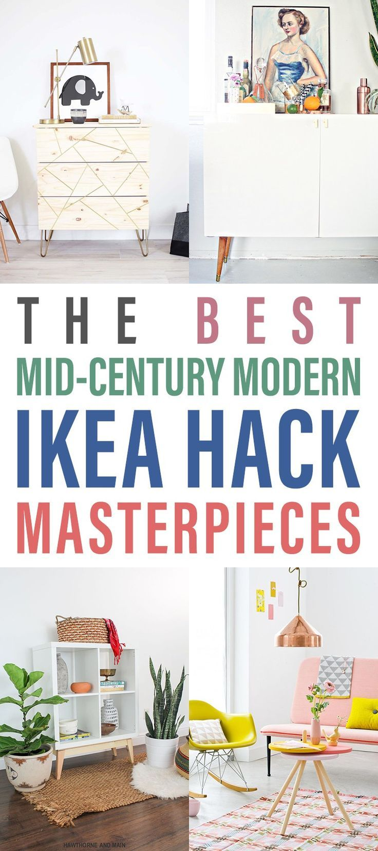 The Best Mid Century Modern IKEA Hack Masterpieces   You are going to be amazed at what you can create!  These IKEA Hacks are just incredible and so high end looking!!!  You can make these all on a budget which is fabulous!  #IKEAHacks #IKEA #IKEAHack #MidCenturyModerIKEAHacks #MidCenturyModernDIYFurniture