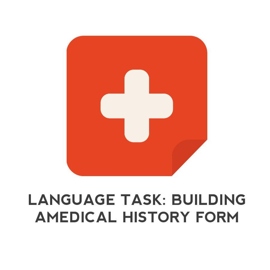 Language Task Building A Medical History Form  Slp Insights