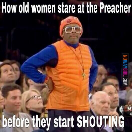 Funny Black Lady Meme : How old women stare at the preacher before shouting