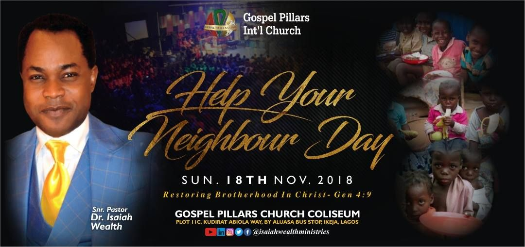 Join Dr  Isaiah Wealth For Help Your Neighbor Day This Sunday, 18th