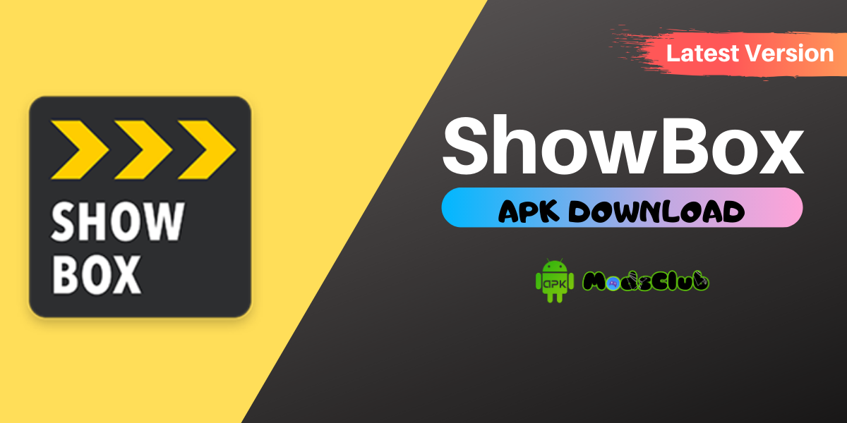 Download Showbox Apk Latest Version For Android in 2020