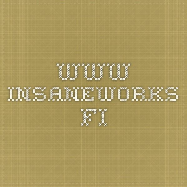 www.insaneworks.fi   Lasten temppurata ideoita