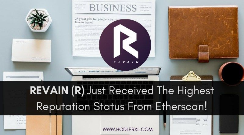 REVAIN (R) just received the Highest Reputation Status