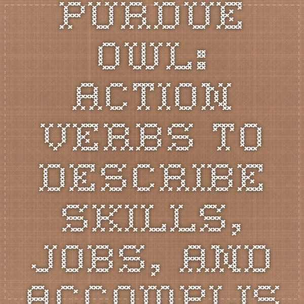 Purdue OWL Action Verbs to Describe Skills, Jobs, and - owl purdue resume