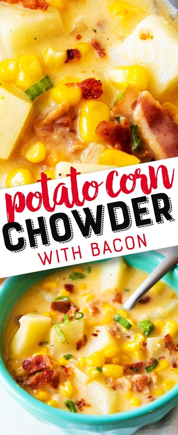 Potato Corn Chowder with Bacon Recipe – Easy cheesy potato corn chowder soup is creamy and delicious