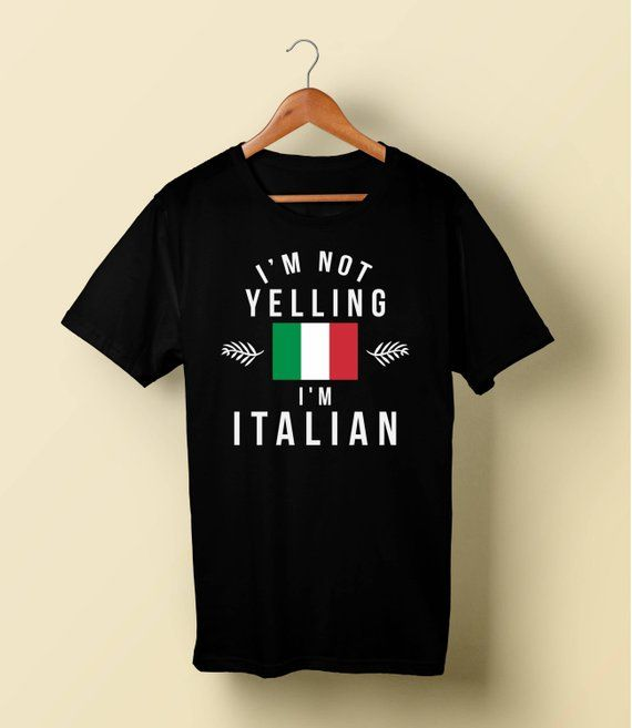44b6568da Italian shirt I am not Yelling I am Italian Funny Italian Shirt Love Italy T -Shirt Summer Vacation S