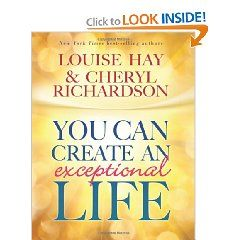 you can create an exceptional life richardson cheryl hay louise