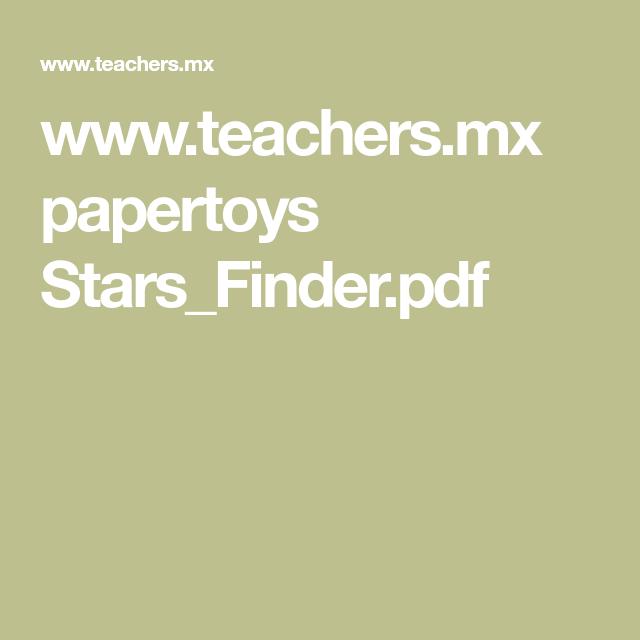 www.teachers.mx papertoys Stars_Finder.pdf