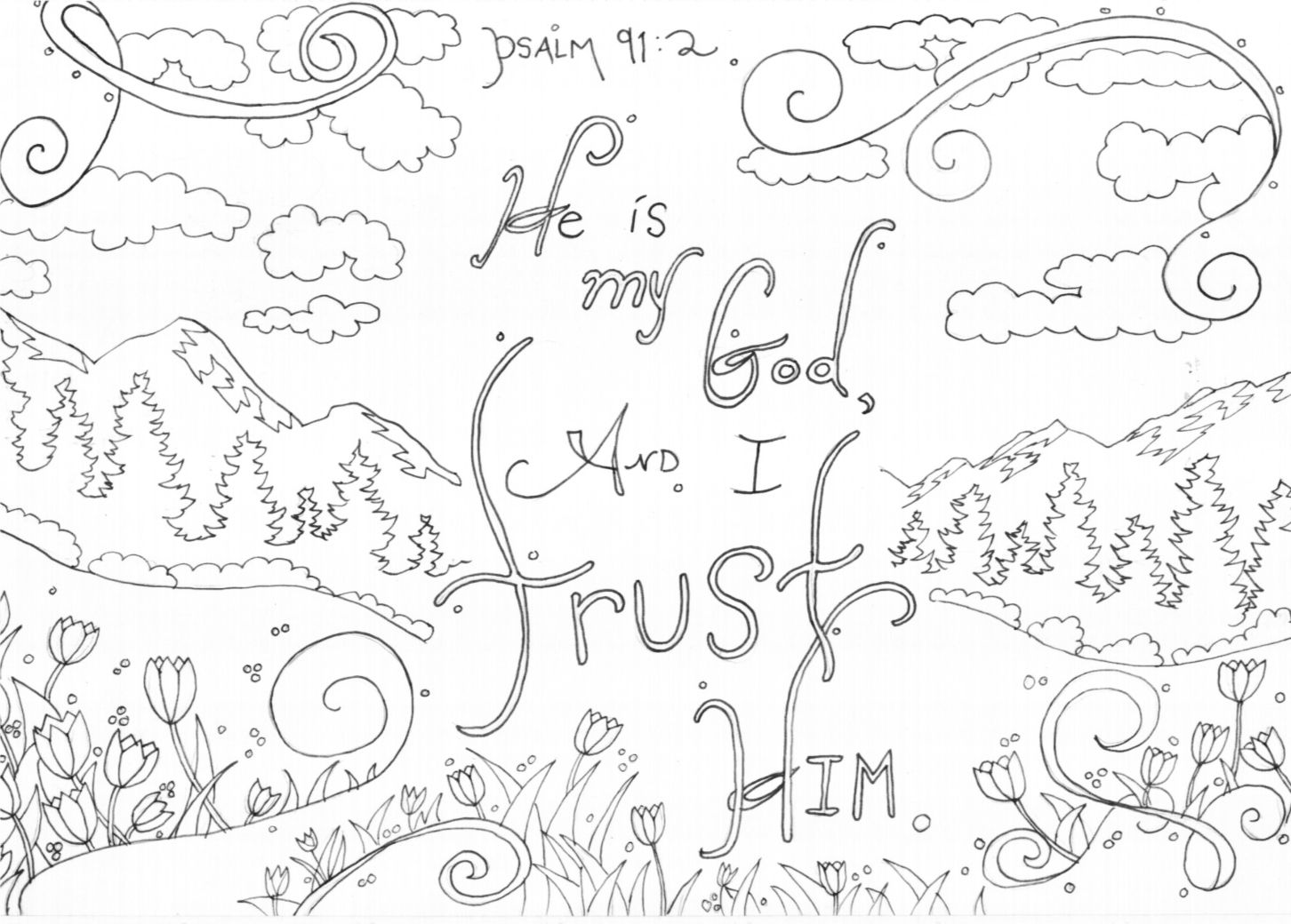 He Is My God And I Trust Him Psalm 91 2