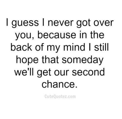 I Guess I Never Got Over You Serious Quotes Messed Up Quotes Over You Quotes