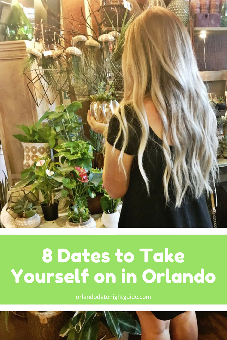 solo date ideas in orlando | date night ideas in orlando | pinterest