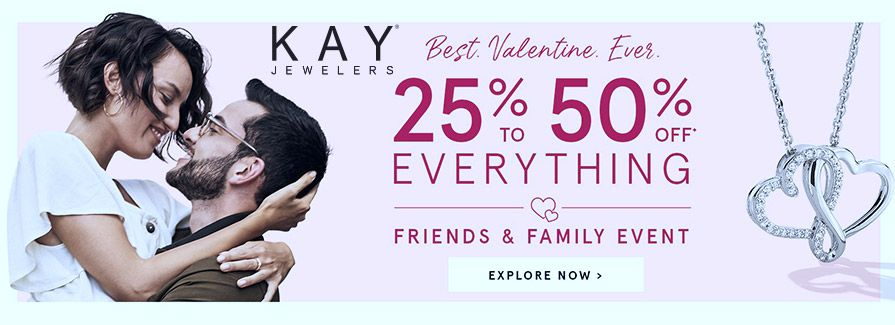 Online Best Valentine Ever 25 To 50 Off Everything Store Kayjewelers Scope Entire Store Ends On 02 12 20 Kay Jewelers Local Coupons Family Event